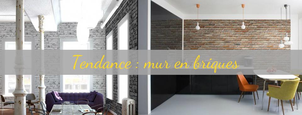 Tendance : mur en briques
